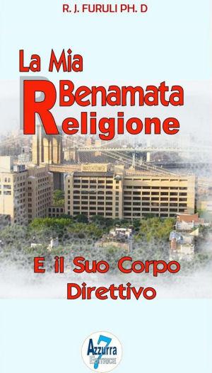 La Mia Beneamata Religione